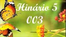 BELOS HINOS CCB HINÁRIO 5 CANTADOS - HINO 03 FAZ-NOS OUVIR TUA VOZ