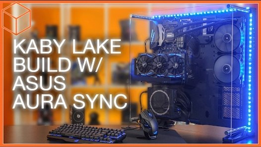 RGB LED Synchronized Kaby Lake Build ft  ASUS Aura Sync! - video