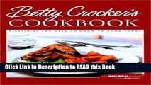 Read Book Betty Crocker s Cookbook: Everything You Need to Know to Cook Today Full eBook