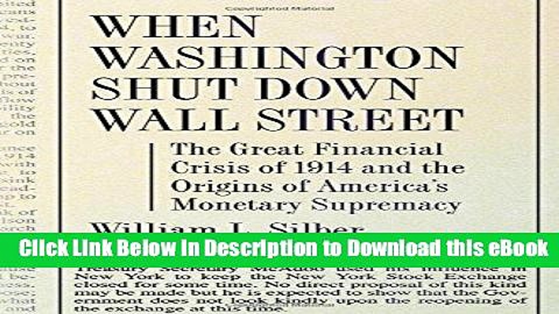 [Read Book] When Washington Shut Down Wall Street: The Great Financial Crisis of 1914 and the