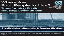 [Read Book] Where are Poor People to Live?: Transforming Public Housing Communities (Cities and