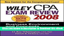 [Read Book] Wiley CPA Exam Review 2008: Business Environment and Concepts (Wiley CPA Examination