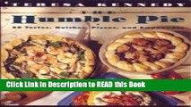 Read Book The Humble Pie: 50 Tortes, Quiches, Pizzas, and Empanadas Full eBook