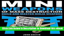 EPUB Download Mini Weapons of Mass Destruction: Build and Master Ninja Weapons Kindle