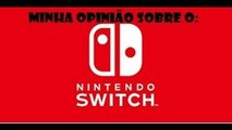 Nintendo switch, duvidas, rumores confirmados e minha opinião