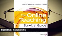 BEST PDF  The Online Teaching Survival Guide: Simple and Practical Pedagogical Tips Judith V.