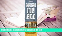 PDF [DOWNLOAD] Short-Term Study Abroad 2008 (Peterson s Short-Term Study Abroad Programs) FOR IPAD