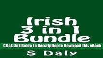 [Read Book] Irish 3 in 1 Bundle: How To Be Irish + Funny Feckin Irish Jokes + Filthy Feckin Irish