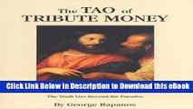 [Read Book] The Tao of Tribute Money (Philosophy-Metaphysics-Religion-Mysticism) Kindle