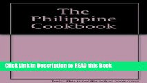 Read Book The Philippine cookbook Full eBook