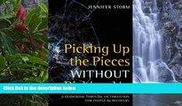 PDF [Download] Picking Up the Pieces without Picking Up: A Guidebook through Victimization for