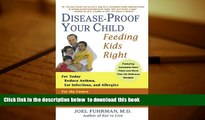 Audiobook  Disease-Proof Your Child: Feeding Kids Right Joel Fuhrman M.D. For Ipad