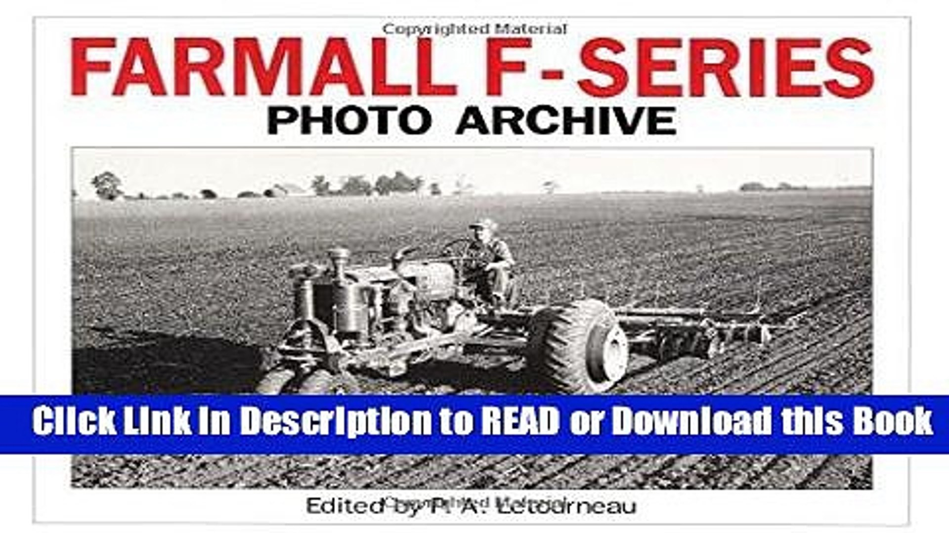 Books Farmall F Series Photo Archive: The Models F-12, F-14, F-20 and F-30 Free Books