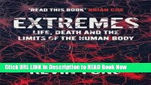 eBook Download Extremes: How Far Can You Go to Save a Life? ePub