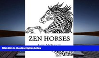 PDF [DOWNLOAD] Zen Horses: Drawing Amazing  Zen Doodle Horses! (Zen Doodle Art) (Volume 5) Jane