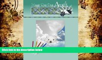 BEST PDF  Maggie Ross Dogs ANGELS Coloring Book: Wonderful Dog Art For You to Color (Maggie Ross
