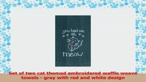 Kay Dee Designs Cat Lover Embroidered Towel Set  One Each You Had Me at Meow  Cat Love b2a390af