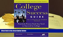 Read Online  College Success Guide: Top 12 Secrets For Student Success For Kindle