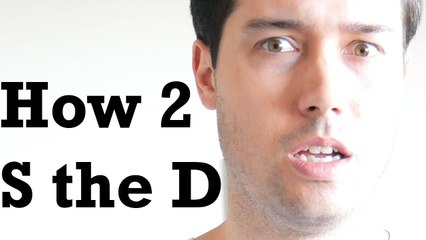 How to S the D (Episode 7)