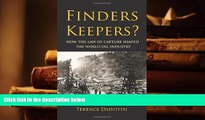Epub Finders Keepers?: How the Law of Capture Shaped the World Oil Industry [DOWNLOAD] ONLINE