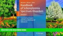 Best PDF  Handbook of Schizophrenia Spectrum Disorders, Volume I: Conceptual Issues and