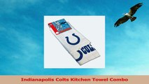 Indianapolis Colts Kitchen Towel Combo 0a95ff26