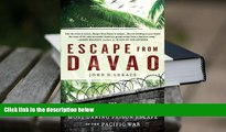 Epub Escape From Davao: The Forgotten Story of the Most Daring Prison Break of the Pacific War