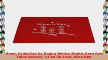 Home Collection by Raghu Winter Nights Barn Red Table Runner 14 by 36Inch Barn Red 59c32b72