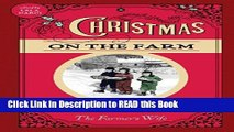 Read Book Christmas on the Farm: A Collection of Favorite Recipes, Stories, Gift Ideas, and