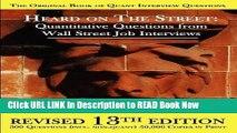 [DOWNLOAD] Heard on the Street: Quantitative Questions from Wall Street Job Interviews Book Online