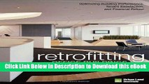 [Read Book] Retrofitting Office Buildings to Be Green and Energy-Efficient: Optimizing Building