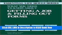 [Popular Books] Getting a Job and Filling Out Forms: Essential Life Skills (Essential Life Skills