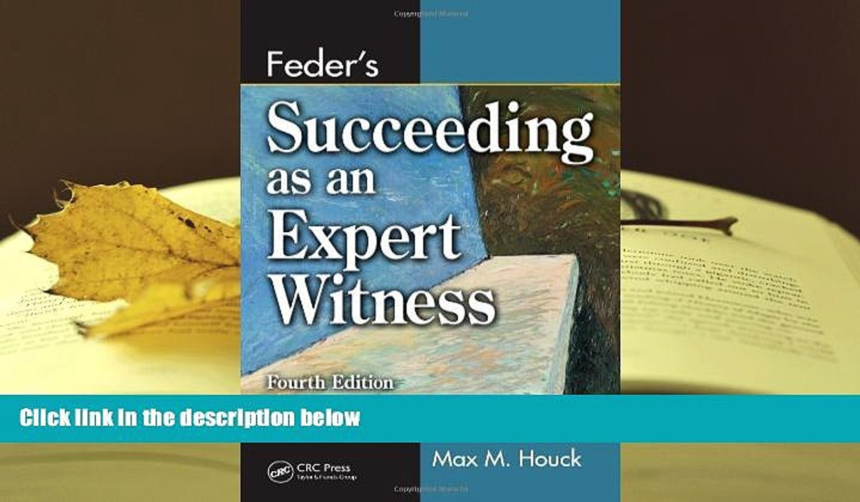 Feders Succeeding as an Expert Witness, Fourth Edition