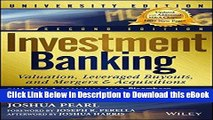 EPUB Download Investment Banking: Valuation, Leveraged Buyouts, and Mergers and Acquisitions, 2nd