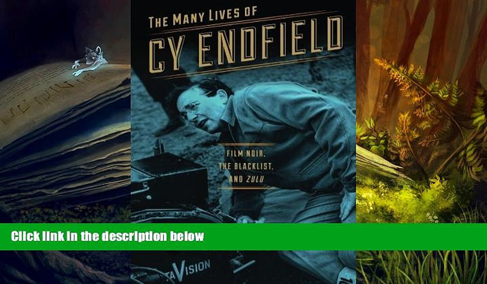 FREE [DOWNLOAD] The Many Lives of Cy Endfield: Film Noir, the Blacklist, and Zulu (Wisconsin Film