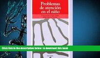 [Download]  Problemas de atencion en el nino (COLECCION OJOS SOLARES) (Ojos Solares / Solar Eyes)
