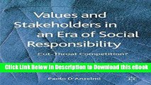 [Read Book] Values and Stakeholders in an Era of Social Responsibility: Cut-Throat Competition?