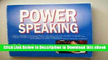 DOWNLOAD Power Speaking: A Guide to Writing   Delivering Professional Speeches Online PDF