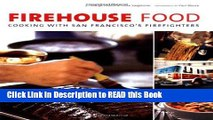 PDF Online Firehouse Food: Cooking with San Francisco s Firefighters ePub Online