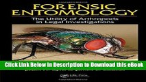 Read Forensic Entomology: The Utility of Arthropods in Legal