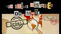 BRESIL - Folles Histoires du Monde (Documentaire, Découverte, Histoire)