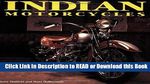 Read Book Indian Motorcycles Download Online