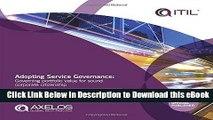 [Read Book] Adopting Service Governance: Governing Portfolio Value For Sound Corporate Citizenship