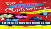 DOWNLOAD The Kissing Companion: Secret Technique of over 500 Exotic Kisses Online PDF