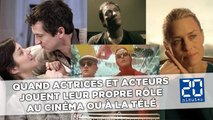 Quand actrices et acteurs jouent leur propre rôle au cinéma ou à la télé