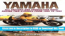 [PDF] Yamaha Racing Motorcycles: All Factory and Production Road-Racing Two-Strokes from 1955 to