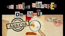 AKAROA - Folles Histoires du Monde (Documentaire, Découverte, Histoire)