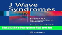 Best PDF J Wave Syndromes: Brugada and Early Repolarization Syndromes PDF