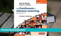 PDF The Continuum of Literacy Learning, Grades PreK-2, Second Edition: A Guide to Teaching, Second