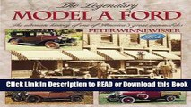 [Download] The Legendary Model A Ford : The Ultimate History of One of America s Great Automobiles